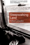 Sleepwalking Land, by Mia Coutou